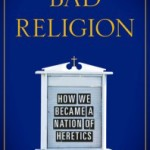 Book Review: Bad Religion